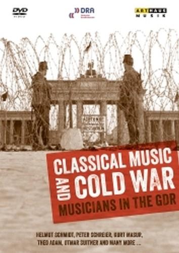 Musica classica e guerra fredda - Musicisti della DDR  VARI