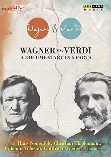 Wagner Vs. Verdi - un documentario in sei parti  VARI