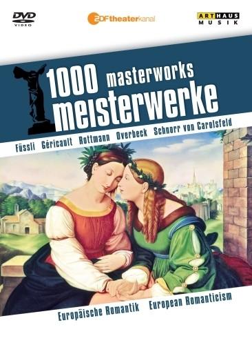 1000 Masterworks - Romanticismo europeo  VARI