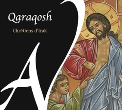 Iraq - Qaraqosh Chants Chretiens (Canti tradizionali del cristiani dell'Iraq)  VARI