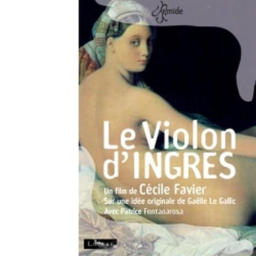 Le Violon d'Ingres (un film di Cécile Favier)  VARI