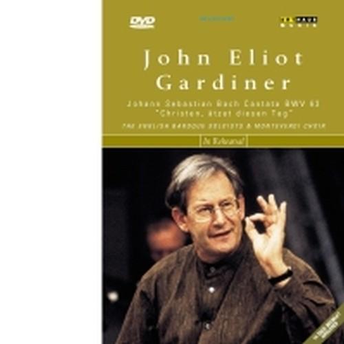 John Eliot Gardiner prova e dirige la Cantata BWV 63  Christen, ätzet diesen Tag  BACH JOHANN SEBASTIAN