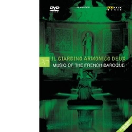 Music of the French Baroque  IL GIARDINO ARMONICO DEUX