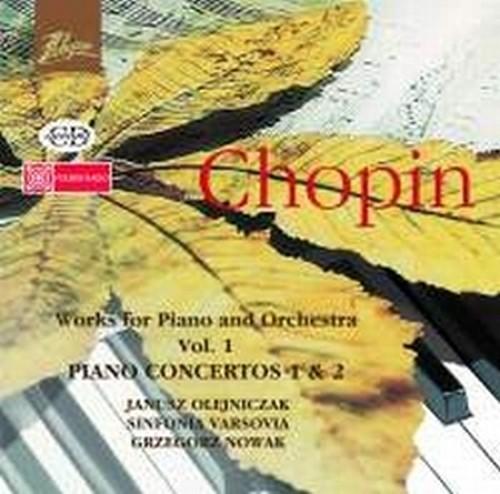 Opere per pianoforte e orchestra, Vol.1: Concerti n.2 op.21, n.1 op.11  CHOPIN FRYDERYK