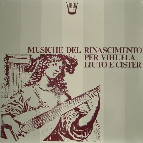 Musiche del Rinascimento per vihuela, liuto e cister  VARI