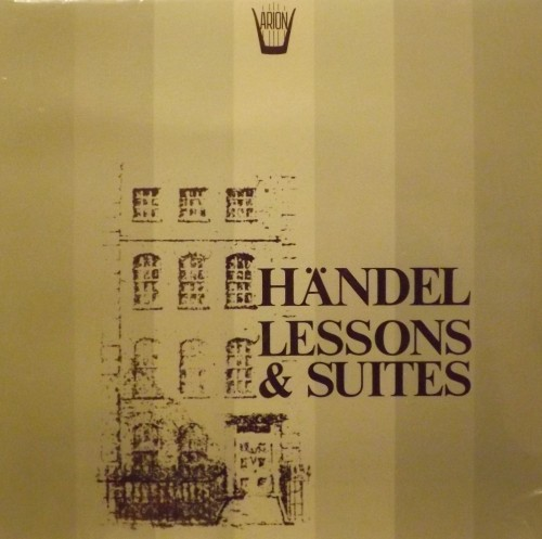Lessons & Suites: Lesson I, Suite X  HANDEL GEORG FRIEDRICH