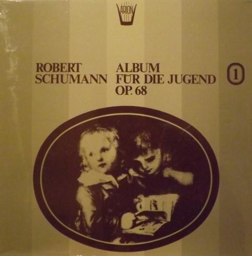 Album für die Jugend op.68 (integrale), Vol.1 - Album per la gioventù  SCHUMANN ROBERT
