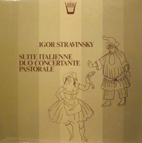 Suite italienne, Duo concertante, Pastorale  STRAVINSKY IGOR