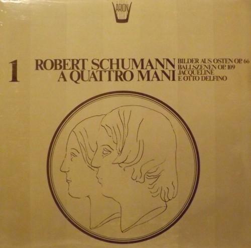 Robert Schumann a quattro mani, Vol.1 - Bilder aus Osten op.66  SCHUMANN ROBERT