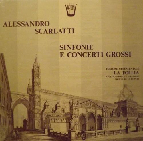 Sinfonie e Concerti grossi  SCARLATTI ALESSANDRO