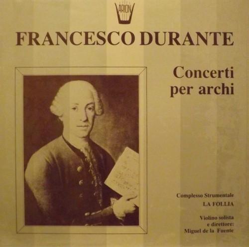"""Concerto per archi n.8 """"La Pazzia"""", n.4, n.2, n.6  DURANTE FRANCESCO"""