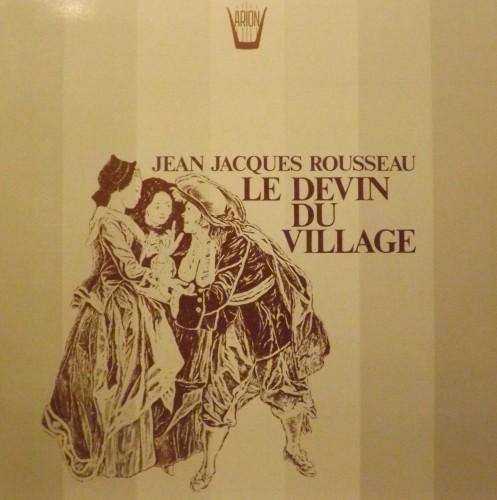 Le Devin du village (scene liriche)  ROUSSEAU JEAN JACQUES