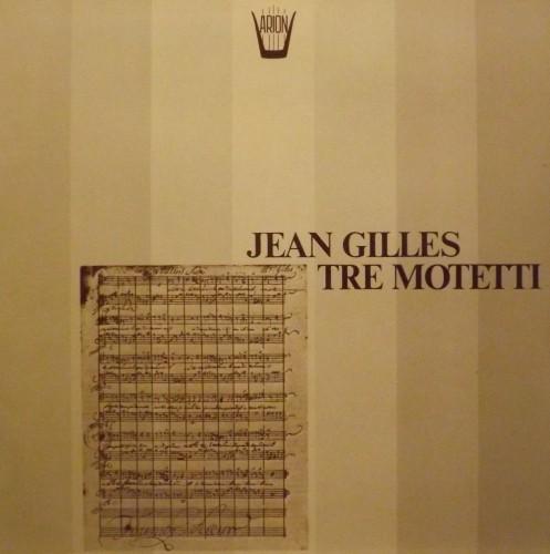 Tre Motetti  GILLES JEAN