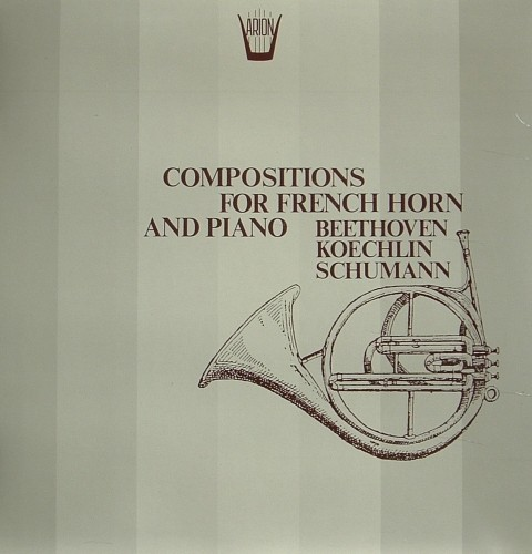 Compositions for French Horn and Piano - Sonata op.17  BEETHOVEN LUDWIG VAN