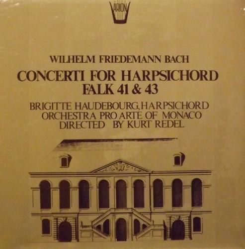 Concerto n.1 in Re maggiore (Falk 41), Concerto n.3 in Mi minore (Falk 43)  BACH WILHELM FRIEDEMANN