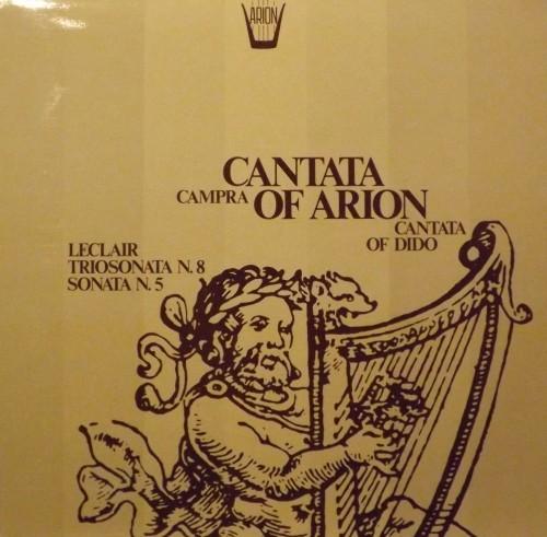 Cantata: Arion, Dido  CAMPRA ANDRÉ