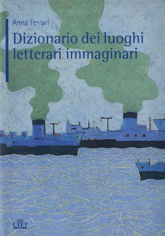 DIZIONARIO LUOGHI LETTERARI IMMAGIN