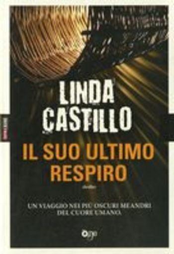 SUO ULTIMO RESPIRO (IL) Castillo Linda
