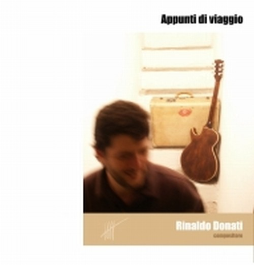 Appunti di Viaggio (in formato libro + cd)  DONATI RINALDO