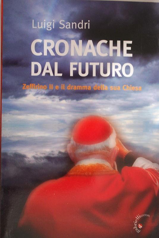 Cronache dal futuro (Zeffirino II e il dramma della sua chiesa)