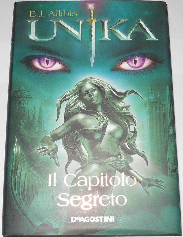 Unika. Il capitolo segreto