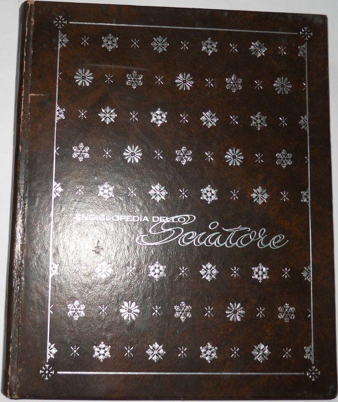 Enciclopedia dello sciatore Volume 1