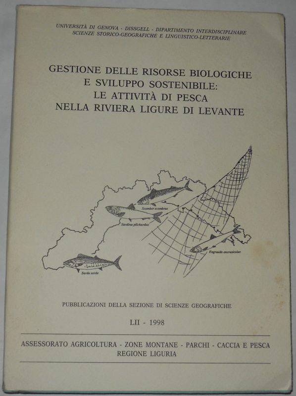 Gestione delle risorse biologiche e sviluppo sostenibile: le attività di pesca nella Riviera Ligure di Levante