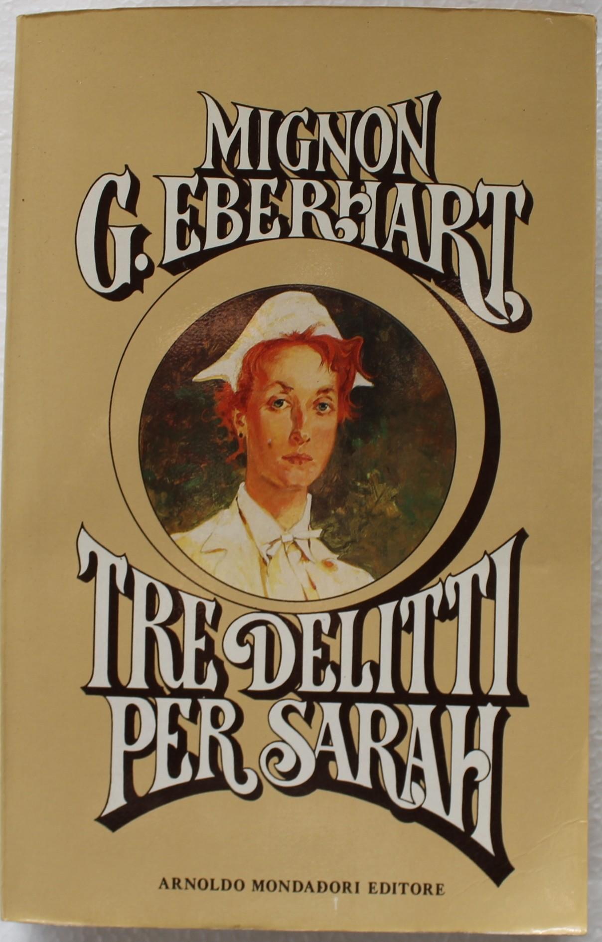 Tre delitti per Sarah - Prima Edizione