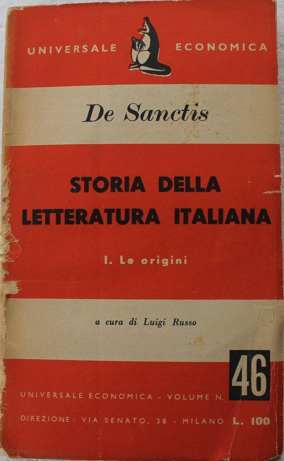 Storia della letteratura italiana. I. Le origini,Francesco De sanctis,Universale economica