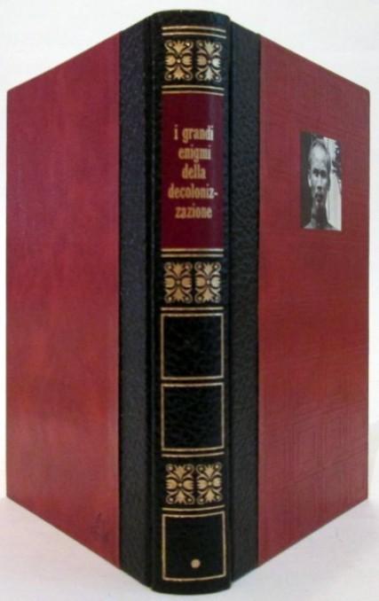 I grandi enigmi della decolonizzazione. Dossier N°1,Bernard Michal,Editions de Crémille