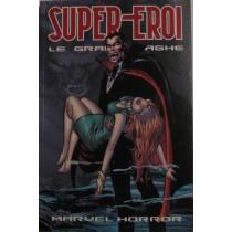 Super- Eroi. Le grandi saghe. Marvel horror n°30