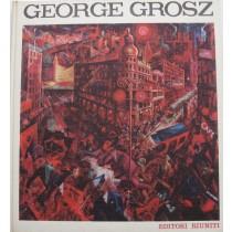 George Grosz. Deutschland uber Alles