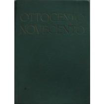 Storia universale dell'arte. Ottocento Novecento
