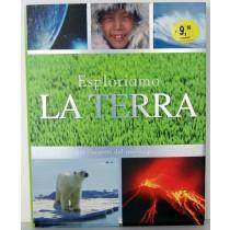 LIBRO ESPLORIAMO LA TERRA 219 PAGINE ILLUSTRATE A COLORI GRIBAUDO