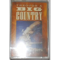 "BIG COUNTRY - THROUGH A BIG COUNTRY ""GREATEST HITS"" - MC.."