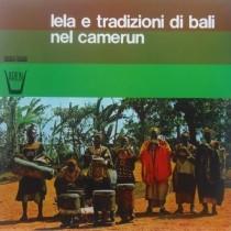 Lela e tradizioni di Bali nel Camerun  VARI