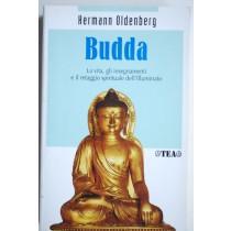 Budda La vita , gli insegnamenti e il retaggio spirituale dell'illuminato