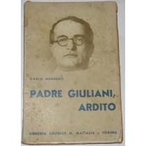 Padre Giuliani, Ardito
