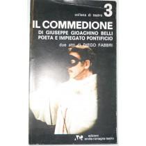 Il commedione di Giuseppe Gioacchino Belli poeta e impiegato pontificio