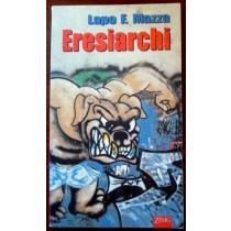 Eresiarchi,Lapo F. Mazza,Zelig