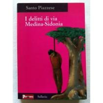 I delitti di via Medina - Sidonia,Santo Piazzese,Panorama - Sellerio