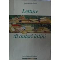 Letture di Autori Latini,Anna Maria Lanini,Carlo Signorelli