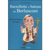 Barzellette E Battute Su Berlusconi  Luca Beltrami Siena Barbera, 2010
