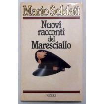 I nuovi racconti del maresciallo,Mario Soldati,Rizzoli