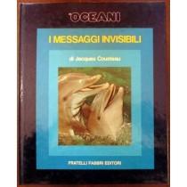 Gli oceani. I messaggi invisibili,Jacques Cousteau, Serge Bertino,Fratelli Fabbri