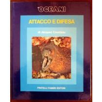 Gli oceani. Attacco e difesa,Jacques Cousteau, Serge Bertino,Fratelli Fabbri