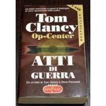 Atti di guerra ,Tom Clancy ,RL Libri
