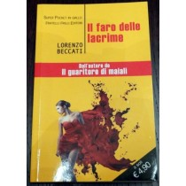 Il faro delle lacrime ,Lorenzo Beccati ,Frilli
