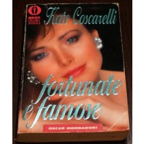 Fortunate e famose,Kate Coscarelli ,Mondadori