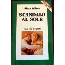 Scandalo al sole,Sloan Wilson,Gente